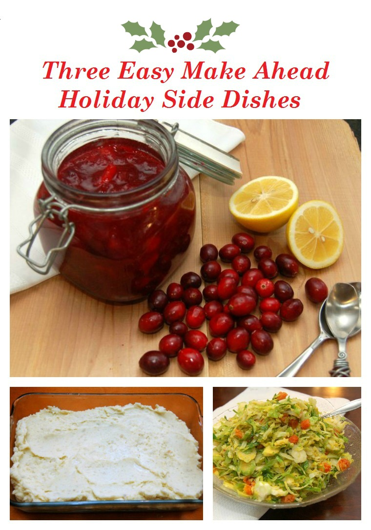 Cranberry sauce make ahead mashed potatoes and easy yummy for Easy side dishes to make