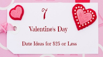 7 Valentine's Day Date Ideas for $25 or Less