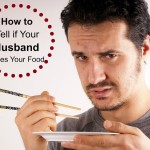 How to Tell if Your Husband Likes Your Food