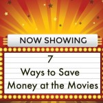 7 Ways to Save Money at the Movies