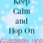 Keep Calm and Hop On Giveaway Hop!
