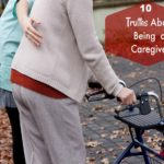 10 Truths About Being A Caregiver
