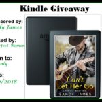 """Sandy James """"Can't Let Her Go"""" Kindle Giveaway"""