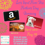 Let's Spoil Mom Mother's Day Giveaway