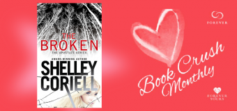 Book Crush Monthly Giveaway Presents: The Broken by Shelley Corriell