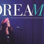 Dreams: My Journey with Multiple Sclerosis